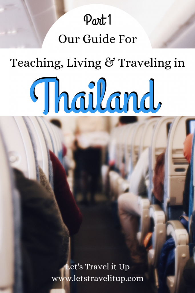 Our guide to teaching, living and traveling Thailand Part 1