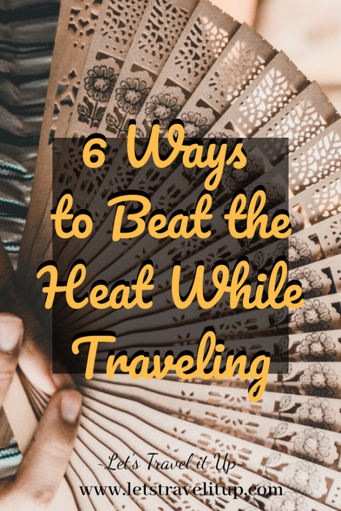 feature image for 6 ways to beat the heat while traveling