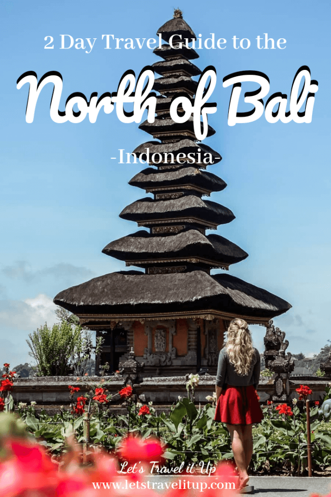2 day travel guide to the north of Bali